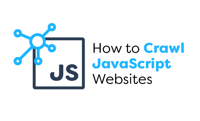 How to Crawl JavaScript Websites
