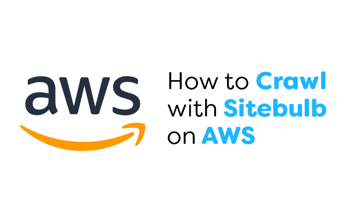 How to Crawl with Sitebulb on AWS